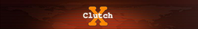 Clutch X's Blog
