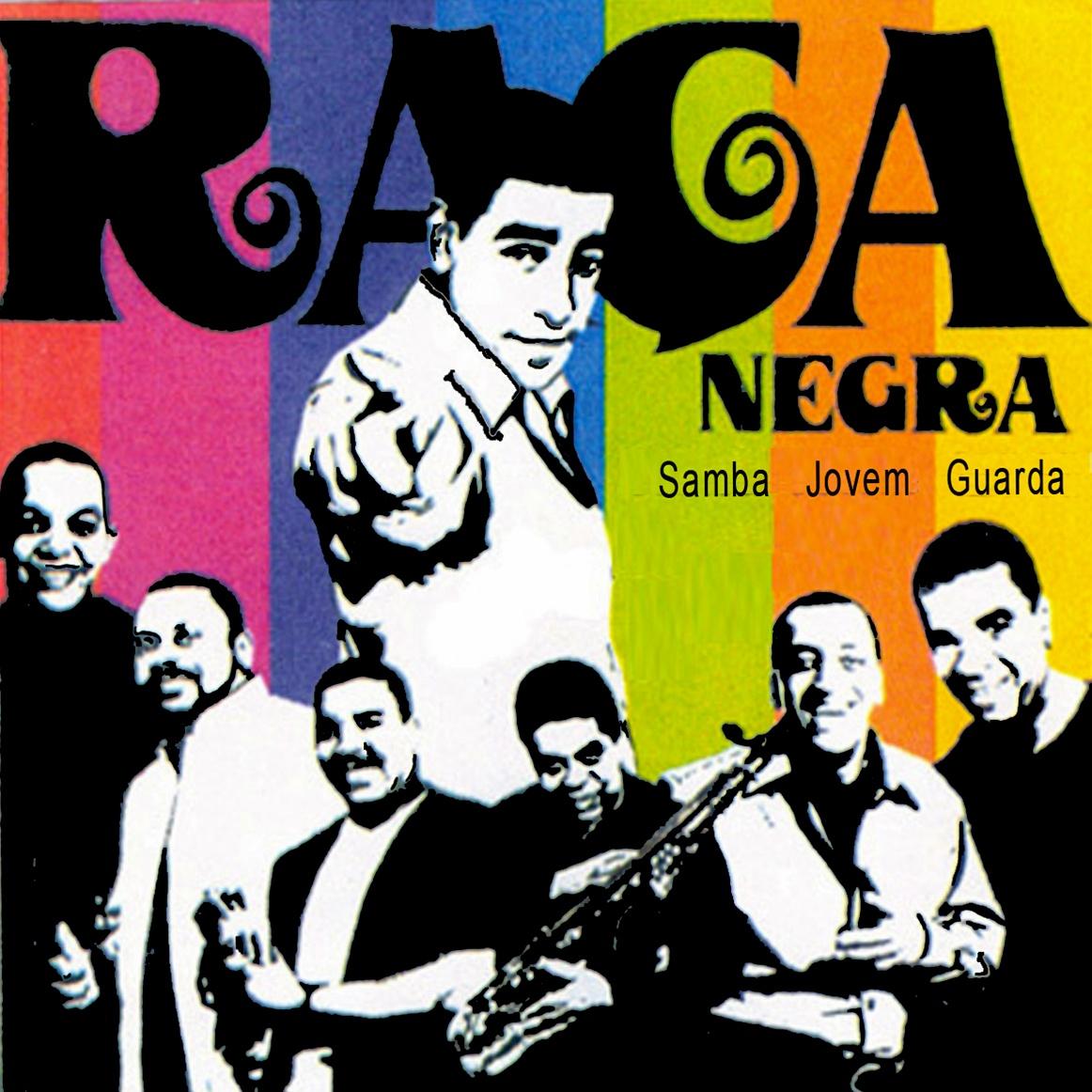 Ra�a Negra - Samba Jovem Guarda