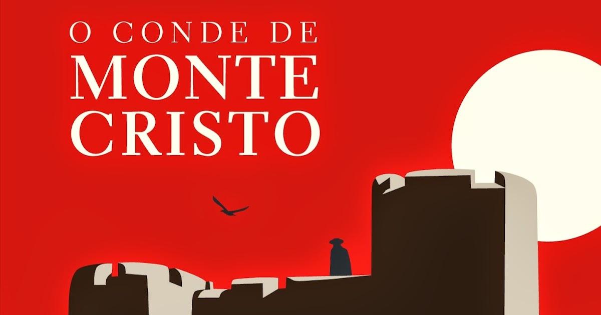 Casos Acasos E Livros O Conde De Monte Cristo Um Dos Melhores