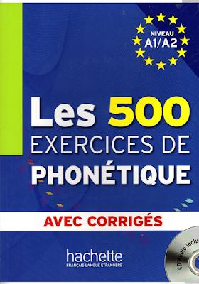 كتاب Les 500 Exercices de Phonétique avec corrigés %D9%83%D8%AA%D8%A7%D
