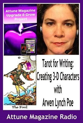 Tarot For Writing: Creating 3-D Characters With Arwen Lynch Poe
