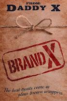 <i>BRAND X</i><br>By Daddy X