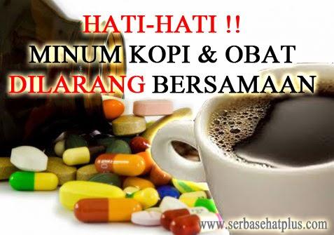 Bahaya Mengkonsumsi Kopi dan Obat Secara Bersamaan ...