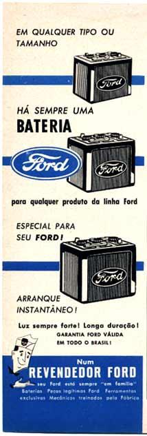 Propaganda das baterias Ford apresentada nos anos 50: longa duração