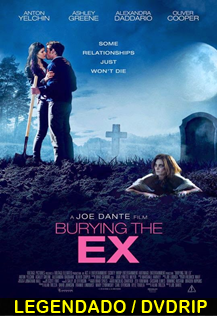 Assistir Burying the Ex Legendado 2015