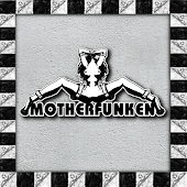  Motherfunken
