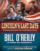 bookcover of LINCOLN'S LAST DAYS by Bill O'Reilly and Dwight Jon Zimmerman