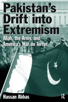 Pakistan's Drift into Extremism (M E Sharpe & Routledge)