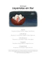 ANTOLOGIA LEYENDAS  EN FLOR