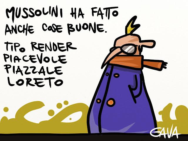 italia berlusconi mussolini loreto piazzale rendere piacevole fascismo gava gavavenezia satira vignette ridere piangere