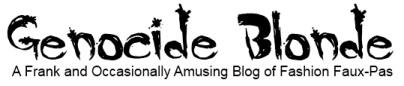 Genocide Blonde Fashion Blog