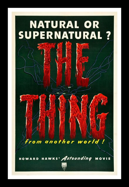 classic posters, free download, graphic design, movies, retro prints, theater, vintage, vintage posters, The Thing from Another World, Natural or Supernatural? Howard Hawks - Vintage Movie Poster