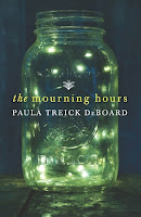 The Mourning Hours Paula Treick DeBoard cover