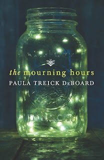 The Mourning Hours, Paula Treick DeBoard cover