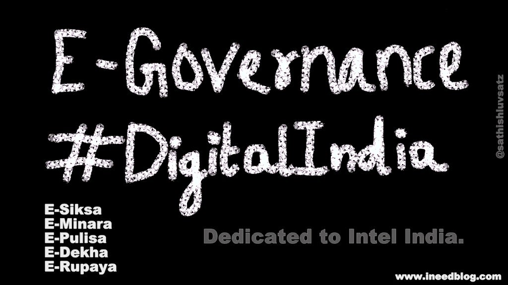 E-Governance #DigitalIndia by +sathish satz to +Intel India
