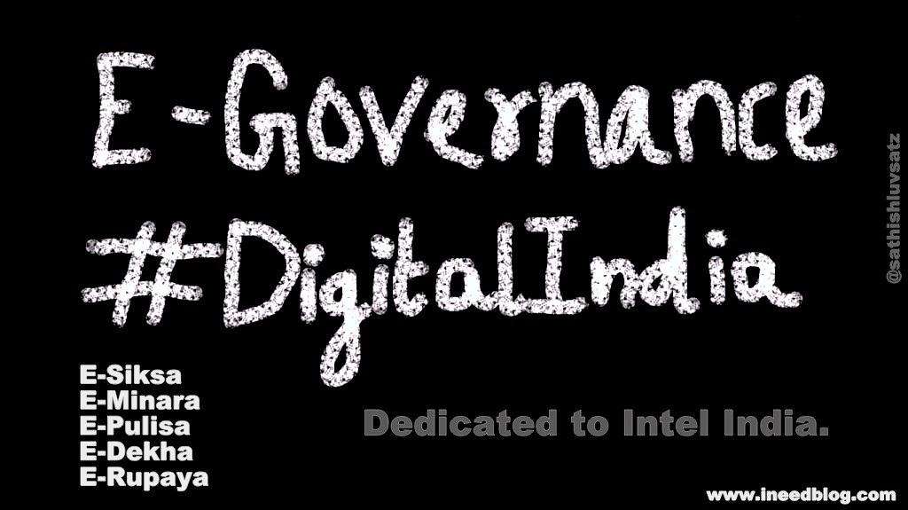 E-Governance #DigitalIndia by +sathish satz to +Intel India