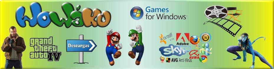 WOWÁKU | Peliculas Estreno - Juegos PC - Programas PC - Tutoriales