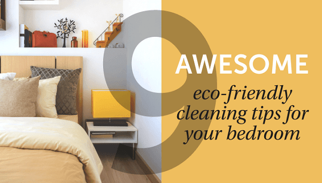 Awesome Eco-Friendly Cleaning Tips