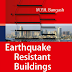 Download Earthquake Resistant Buildings Dynamic Analysis, case studies, examples [PDF] by M.Y.H. Bangash