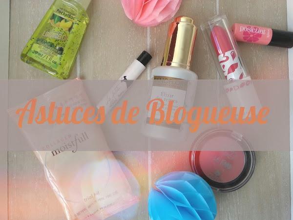 Ces astuces que j'ai apprises depuis que j'ai un blog beauté
