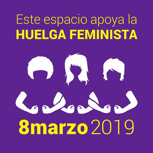 8 MARZO 2019 HUELGA FEMINISTA