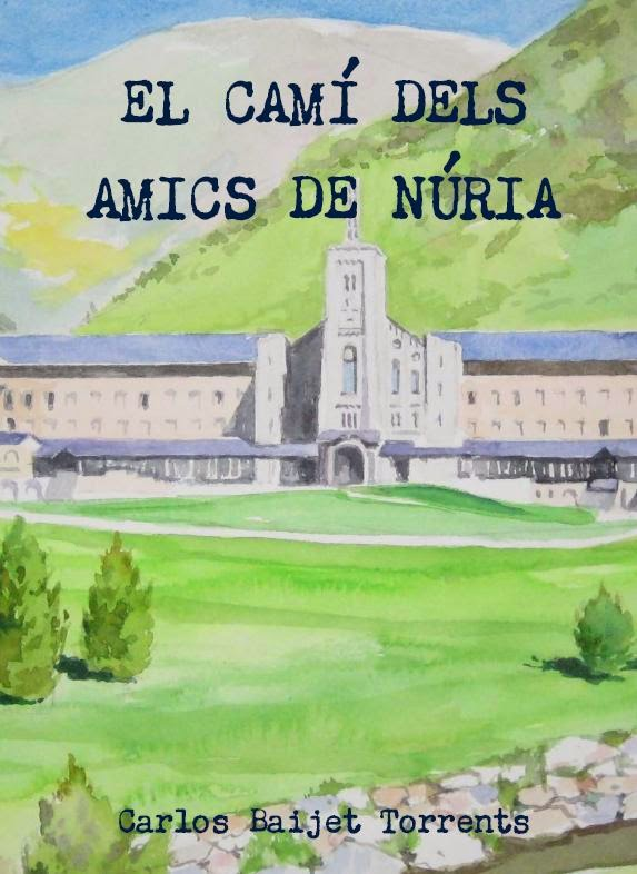 Llibre del Camí de Montserrat a Núria