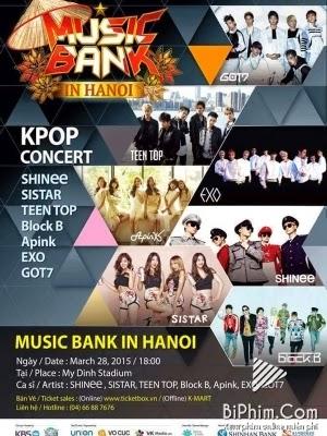 Phim  Music Bank in Hanoi -KBS Music Bank tại Hà Nội