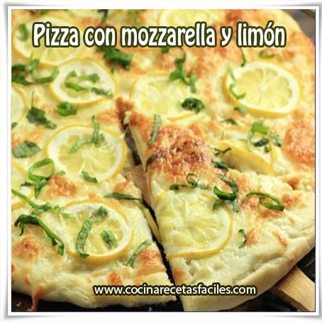 Recetas de pastas , receta de pizza con mozarella y limón