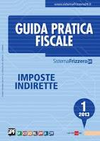 Guida Pratica Fiscale imposte indirette 1/2013. E-book