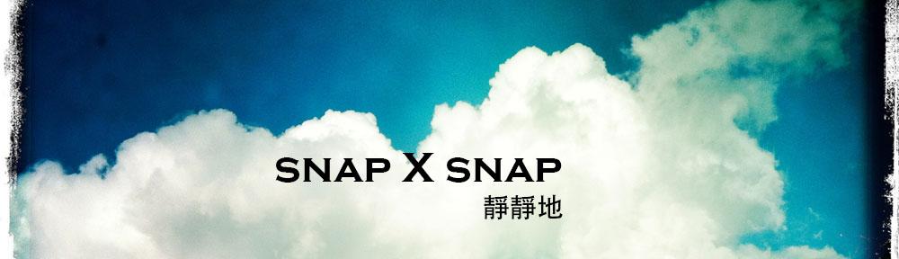 snap X snap