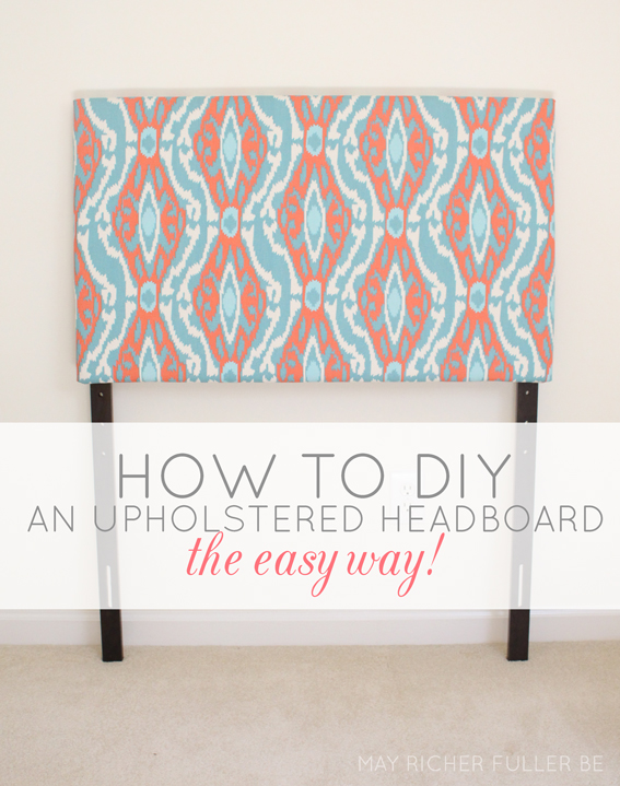 How To Make A Fabric Headboard For A Twin Bed