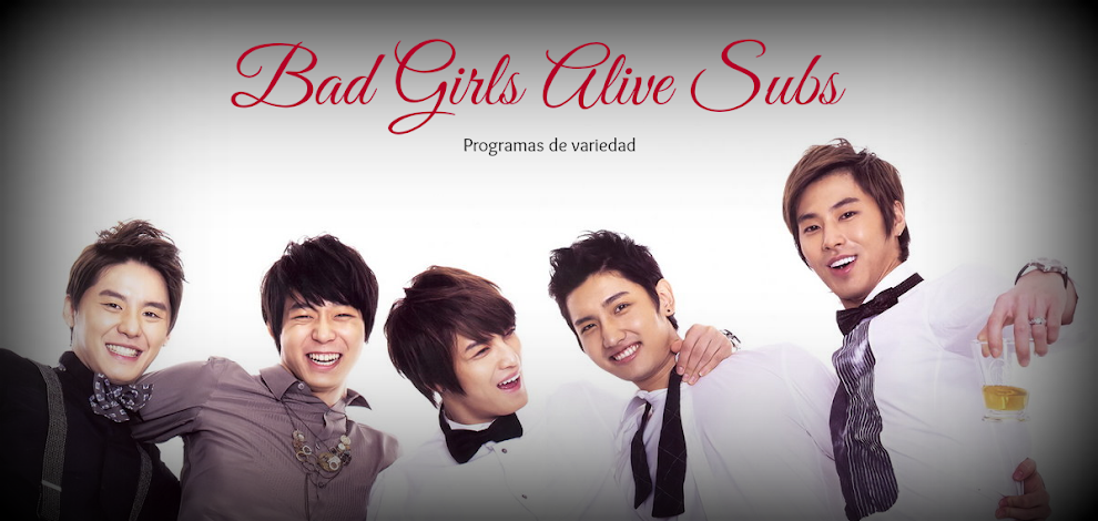 Bad Girls Alive Subs
