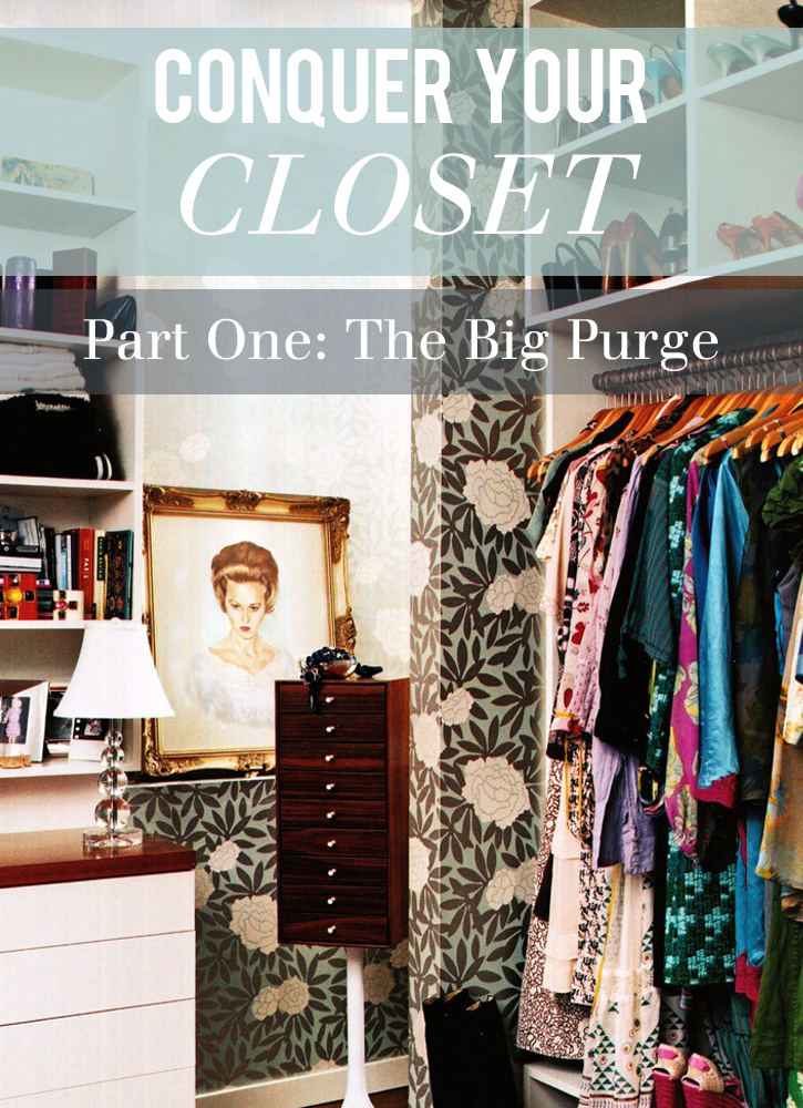 Seventeenth Irving Conquer Your Closet Series The Big
