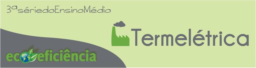 Ecoeficiência - Termelétrica