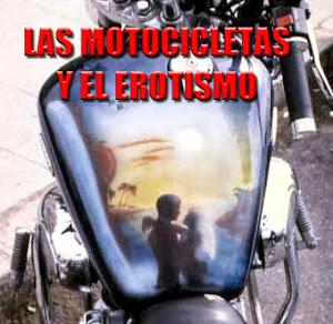 LAS MOTOCICLETAS Y EL EROTISMO