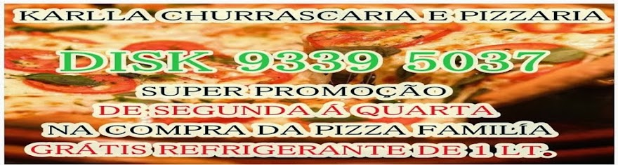 KARLLA CHURRASCARIA E PIZZARIA