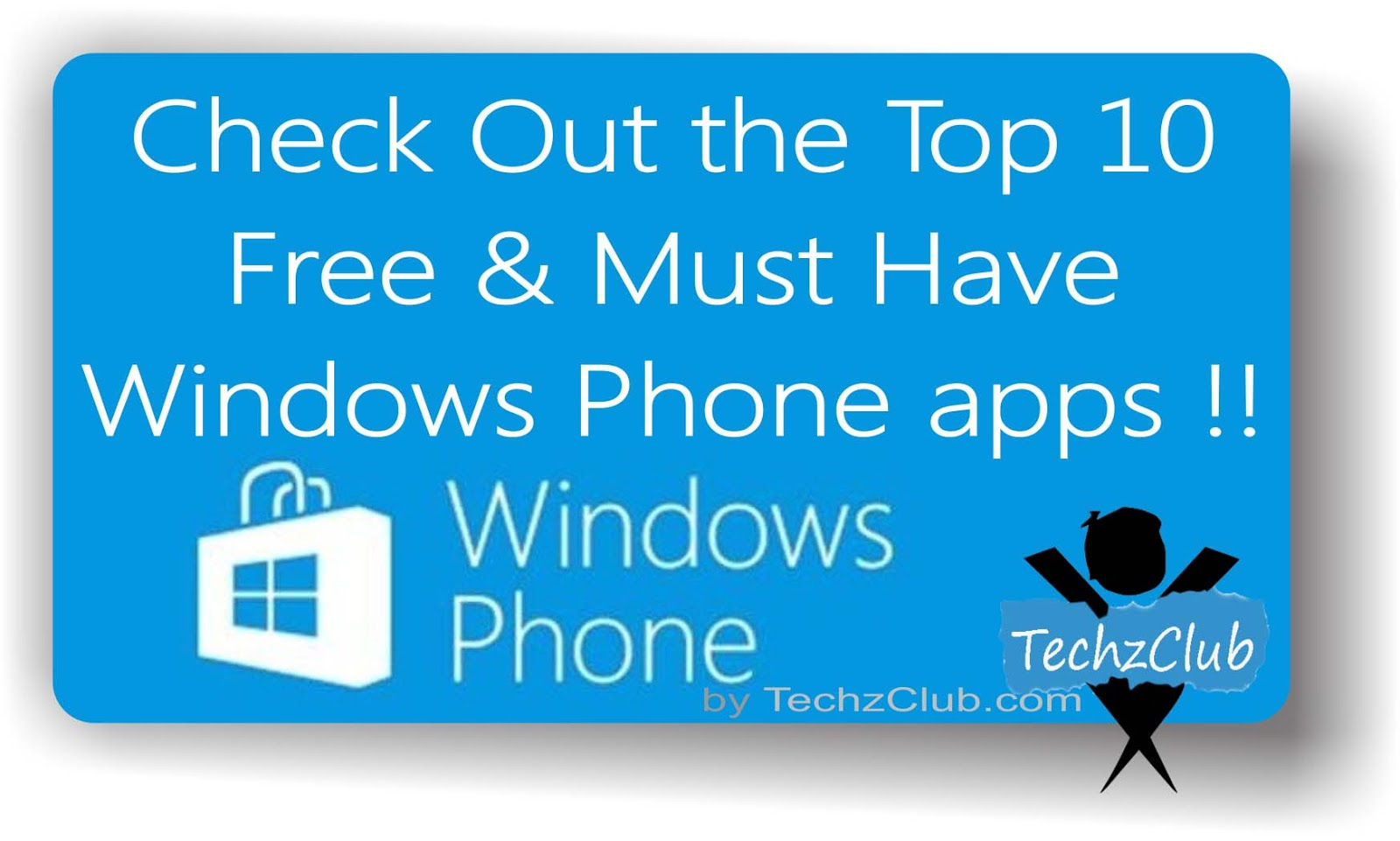 Top 10 Free Windows Phone apps !
