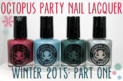 Octopus Party Nail Lacquer Winter 2015: Part One