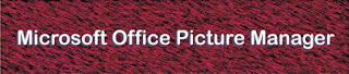 Aplikasi Komputer Microsoft Office Picture Manager