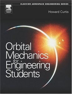 Orbital Mechanics: For Engineering Students