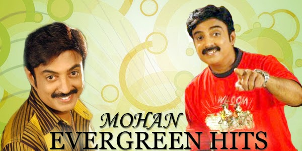 Listen to Mohan Hits Songs on Raaga.com