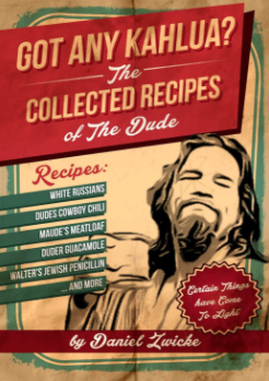 THE BIG LEBOWSKI COOKBOOK