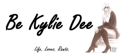 Be Kylie-Dee