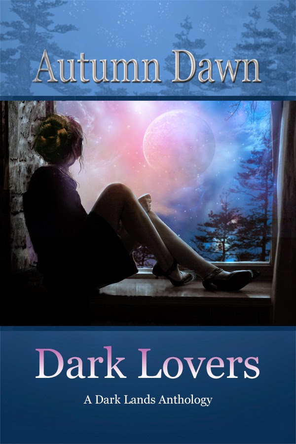 Dark Lovers: A Dark Lands Anthology