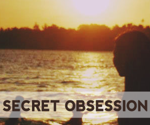 Secret Obsession Blog
