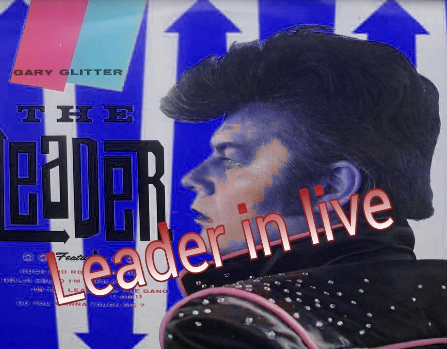 Gary Glitter Leader in live