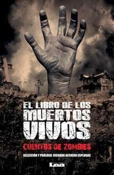 El libro de los muertos vivos. Cuentos de zombies.