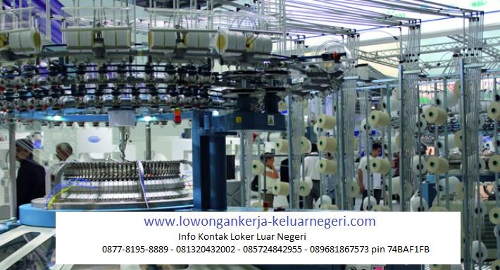 Lowongan Kerja di Pabrik Tekstil di Taiwan-Info hub Ali Syarief Hp. 089681867573-087781958889 - 081320432002 – 085724842955 Pin 74BAF1FB