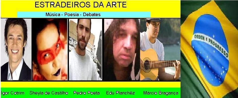 ESTRADEIROS DA ARTE