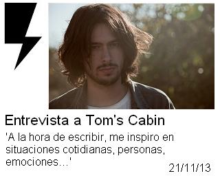 http://somosamarilloelectrico.blogspot.com.es/2013/11/entrevista-toms-cabin-la-hora-de.html